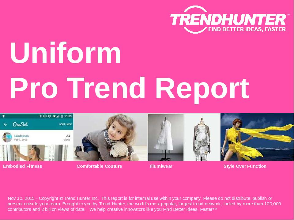 Uniform Trend Report Research