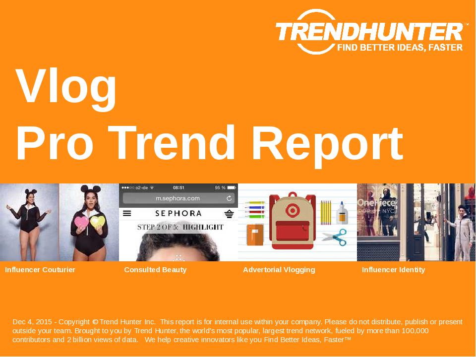 Vlog Trend Report Research