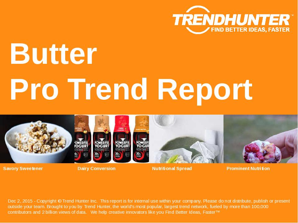 Butter Trend Report Research