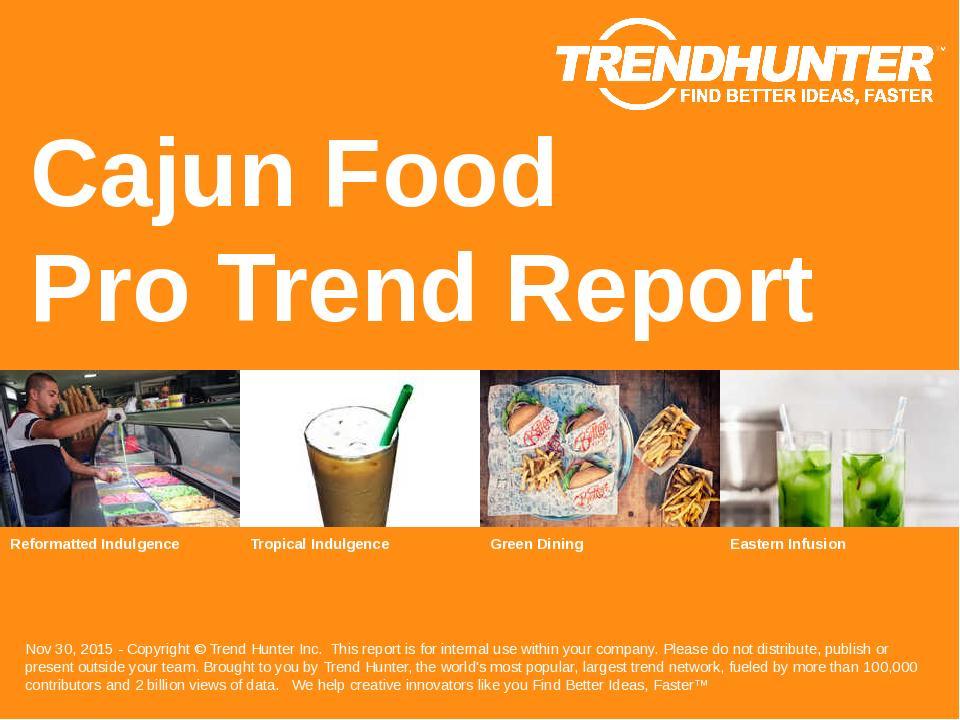 Cajun Food Trend Report Research