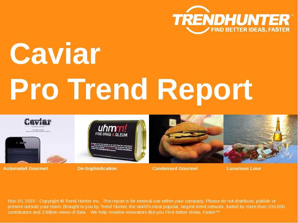 Caviar Trend Report Research