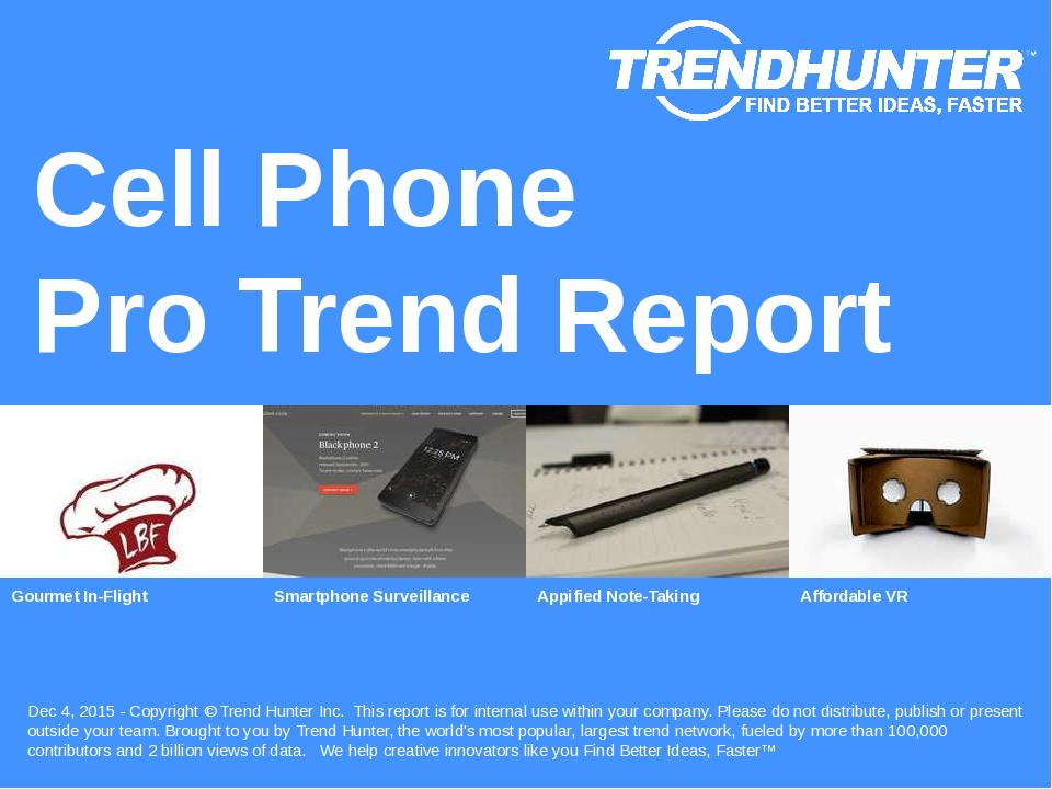 Cell Phone Trend Report Research