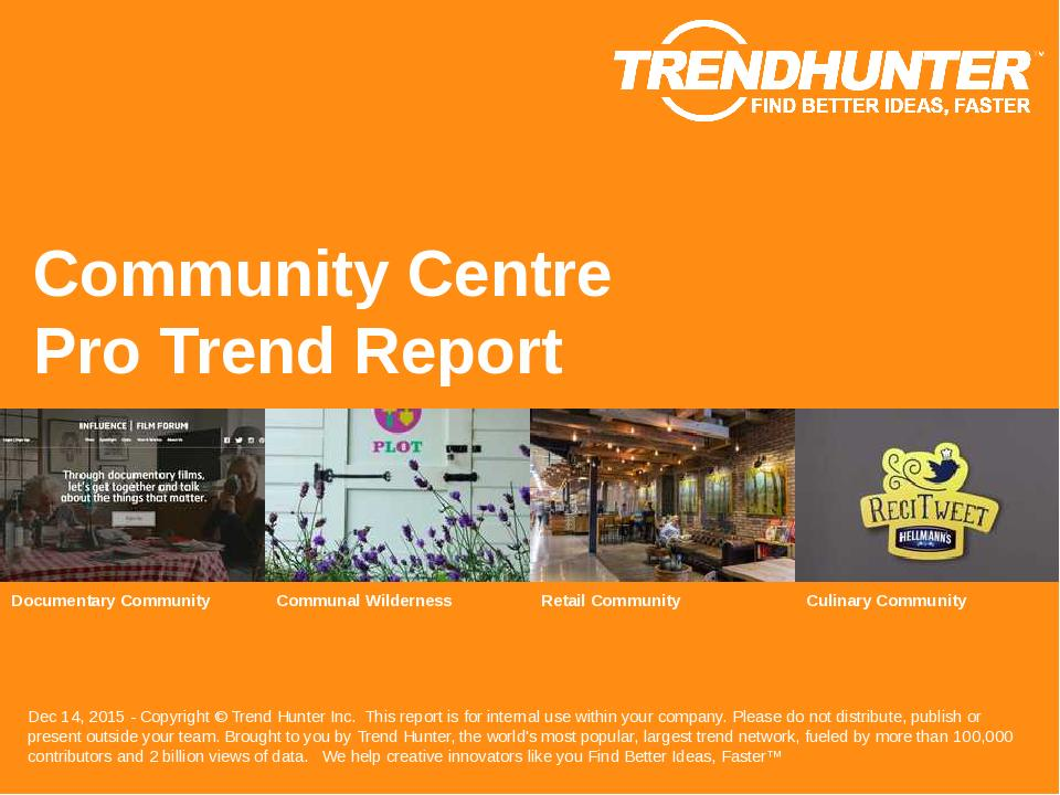 Community Centre Trend Report Research