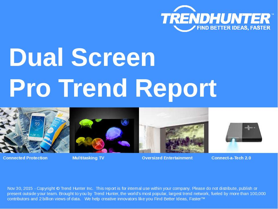 Dual Screen Trend Report Research