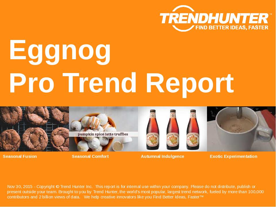 Eggnog Trend Report Research