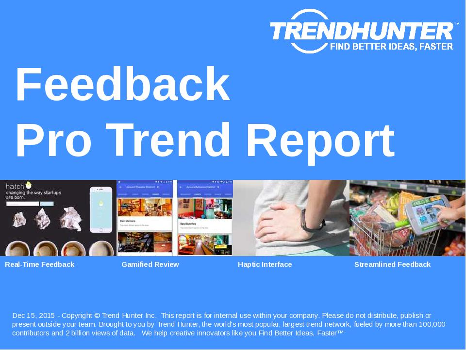Feedback Trend Report Research