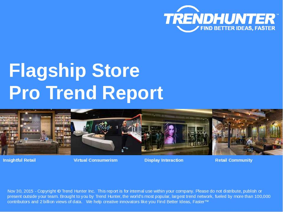 Flagship Store Trend Report Research