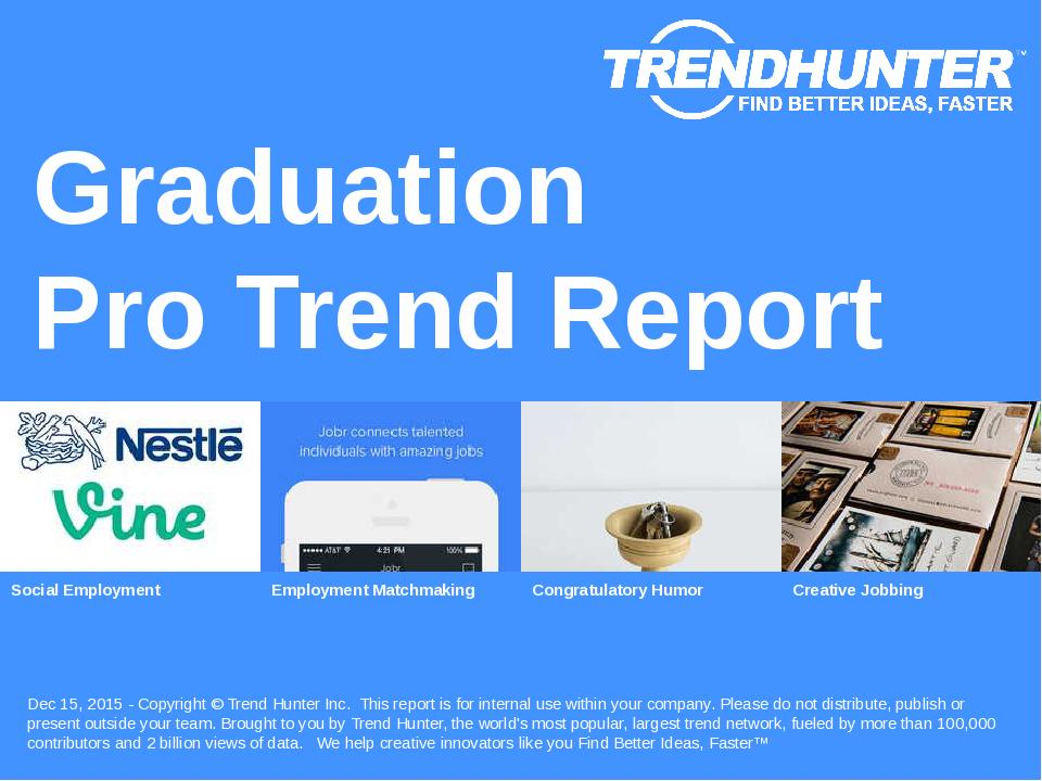 Graduation Trend Report Research