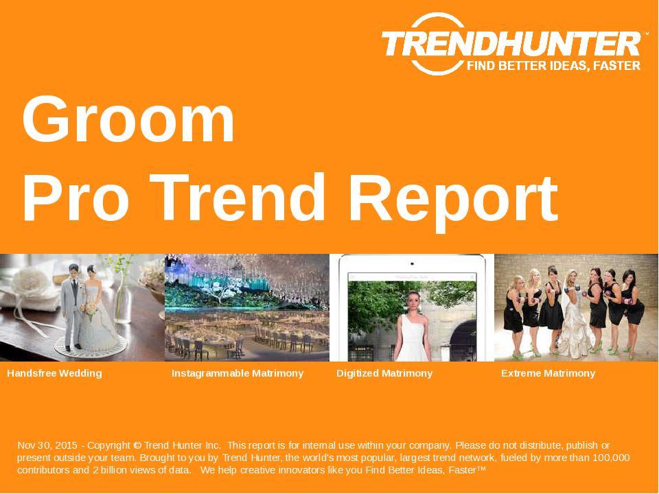 Groom Trend Report Research