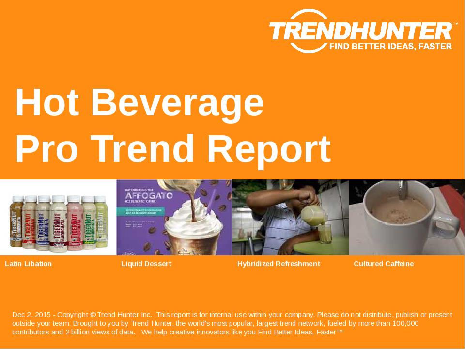 Hot Beverage Trend Report Research