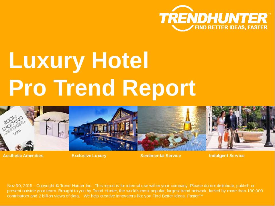 Luxury Hotel Trend Report Research