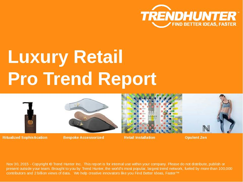Luxury Retail Trend Report Research