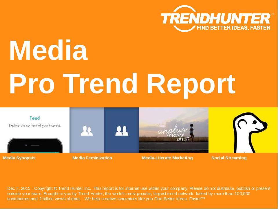 Media Trend Report Research