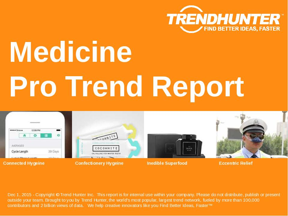 Medicine Trend Report Research