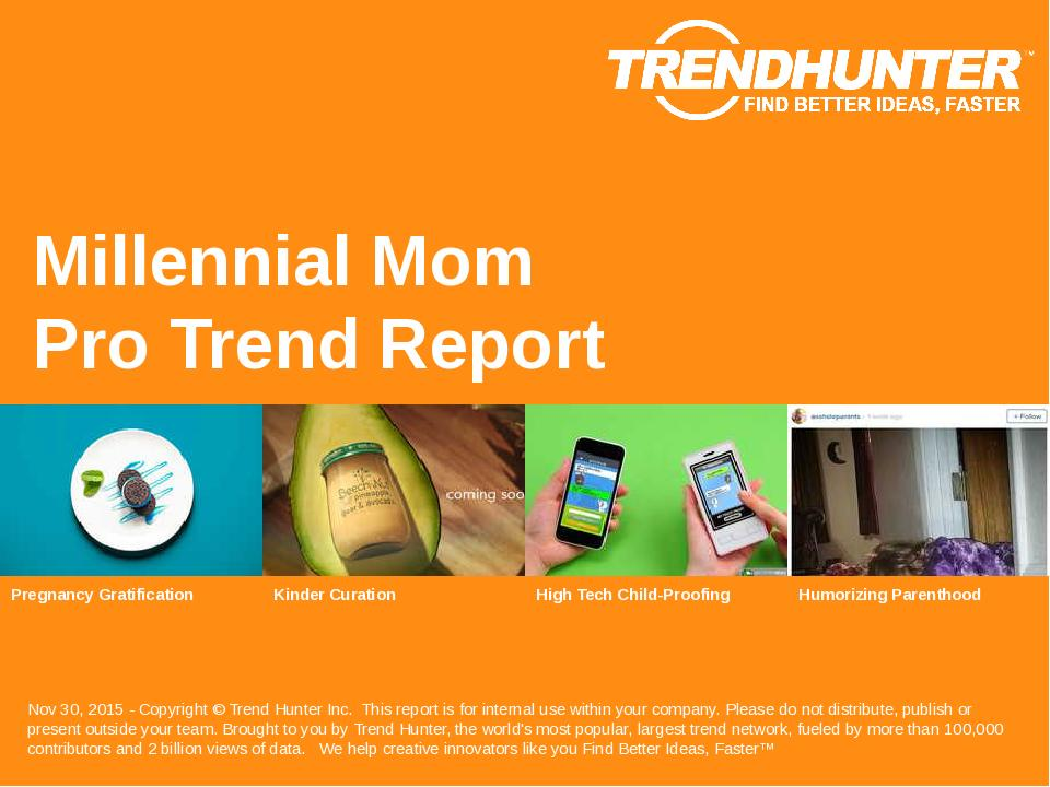 Millennial Mom Trend Report Research