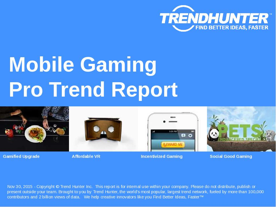 Mobile Gaming Trend Report Research