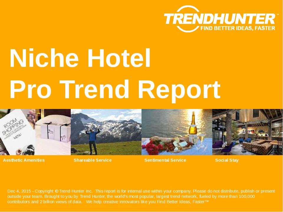 Niche Hotel Trend Report Research