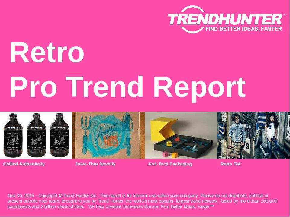 Retro Trend Report Research