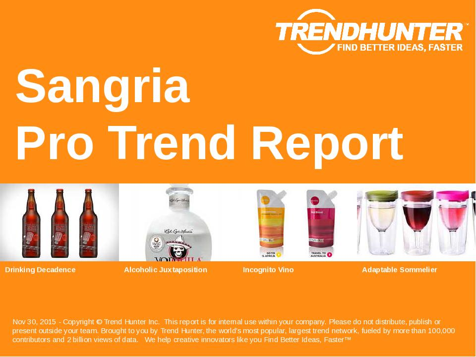 Sangria Trend Report Research