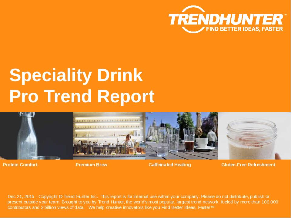 Speciality Drink Trend Report Research