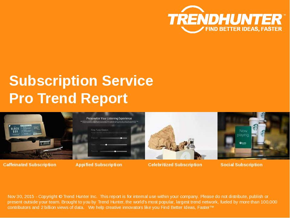 Subscription Service Trend Report Research