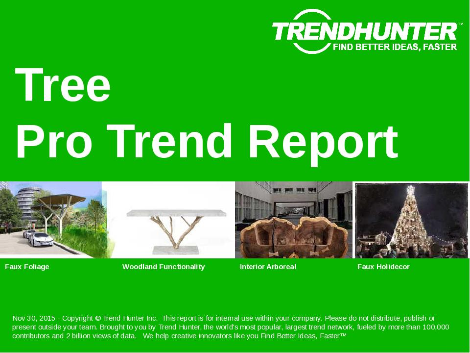 Tree Trend Report Research