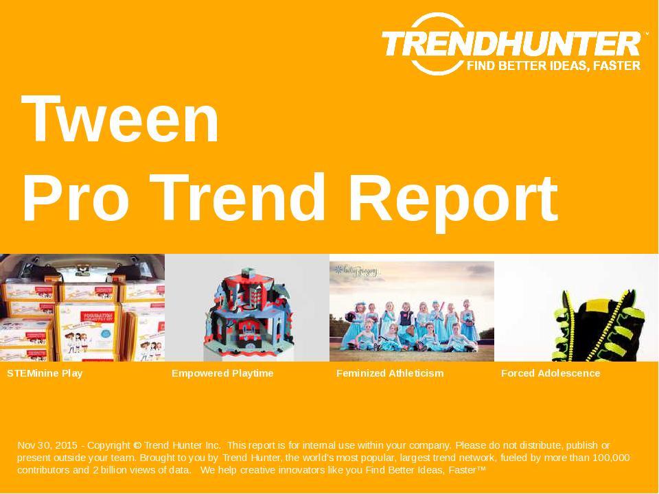 Tween Trend Report Research