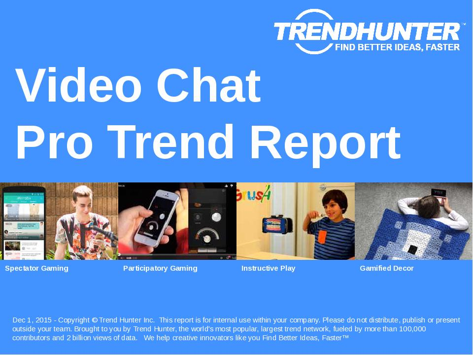 Video Chat Trend Report Research