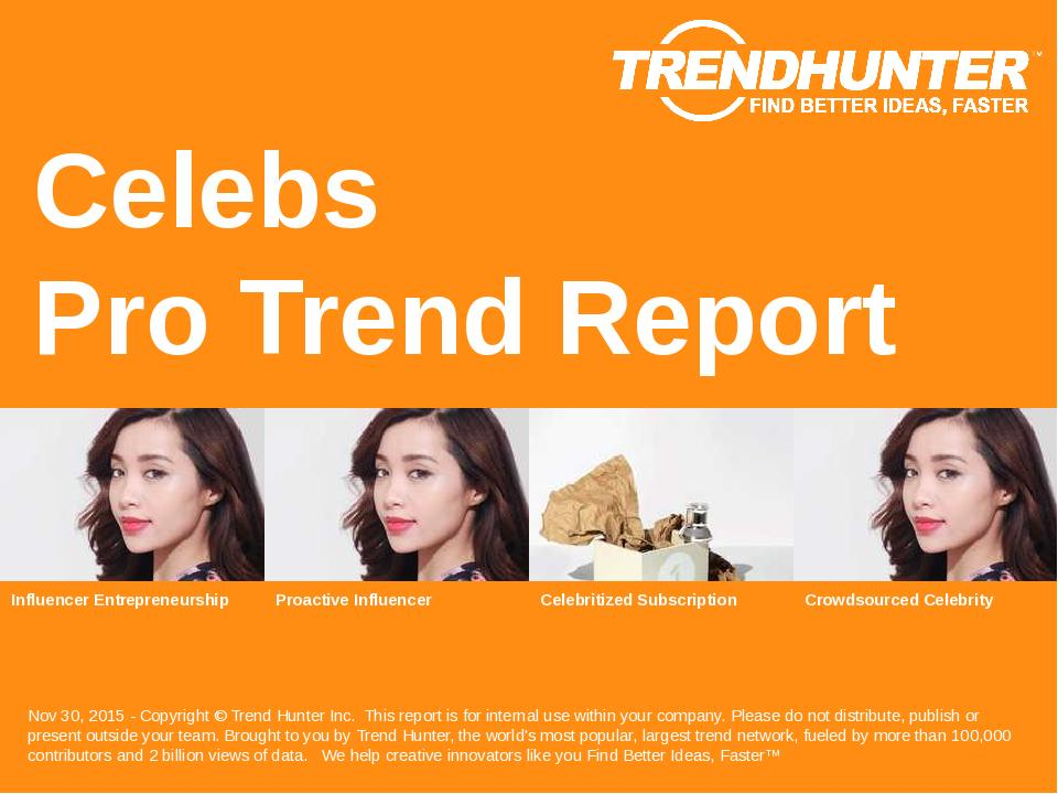 Celebs Trend Report Research