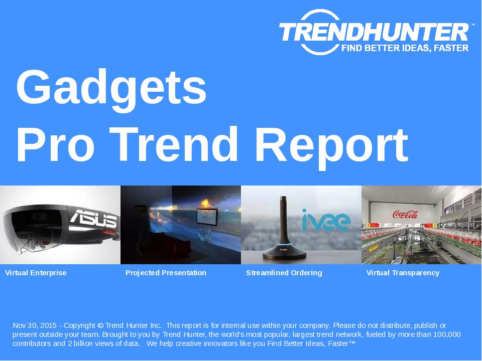 Gadgets Trend Report Research