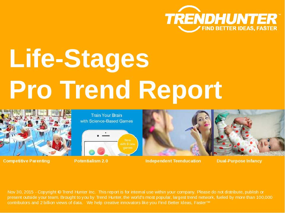 Life-Stages Trend Report Research
