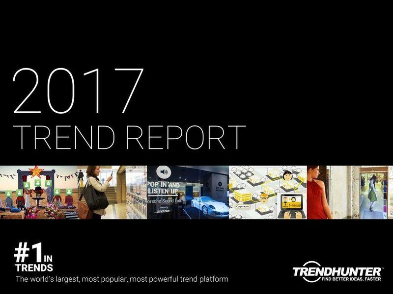 trend hunter 39 s 2017 trend report 2017 trend report. Black Bedroom Furniture Sets. Home Design Ideas