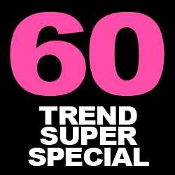 60 Trend Super Special