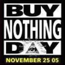 Buy Nothing Day: Also the Biggest Shopping Day?