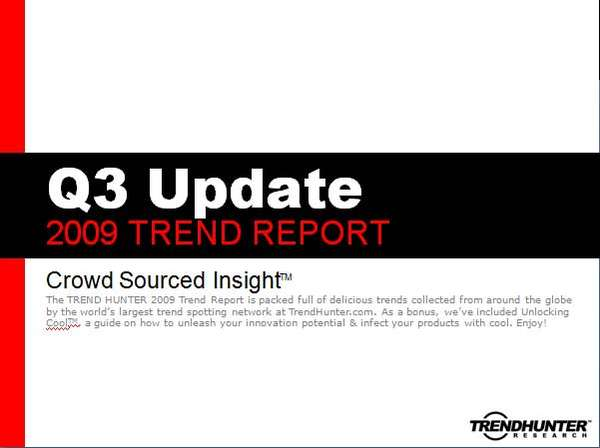 Q3 2009 Trend Reports