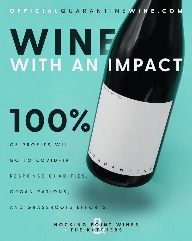 Charitable Quarantine Wines
