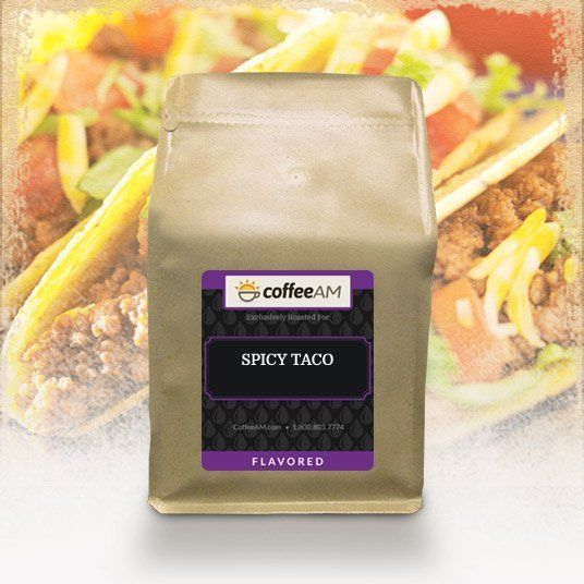 Taco-Flavored Coffee Beans