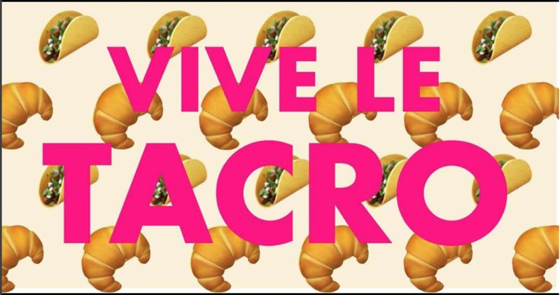 Taco Croissant Hybrids