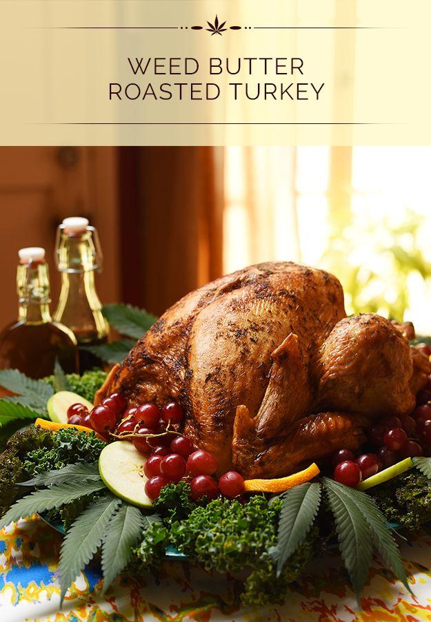 Weed-Infused Turkeys