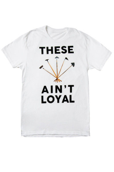 Hilariously Disloyal T-Shirts