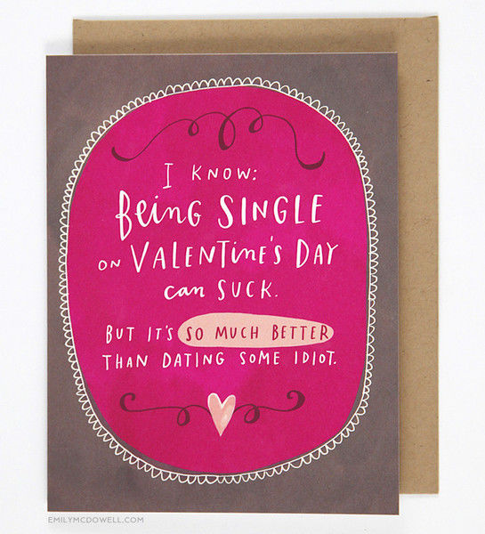 Honest Valentines Day Cards valentines day card for singles – Single Valentines Cards